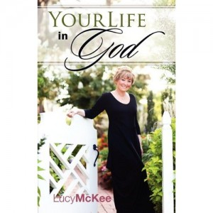 Lucy McKee Your Life In God 300x300 Your Life In God