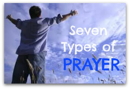 seventypesofprayer Seven Easy Types of Prayer